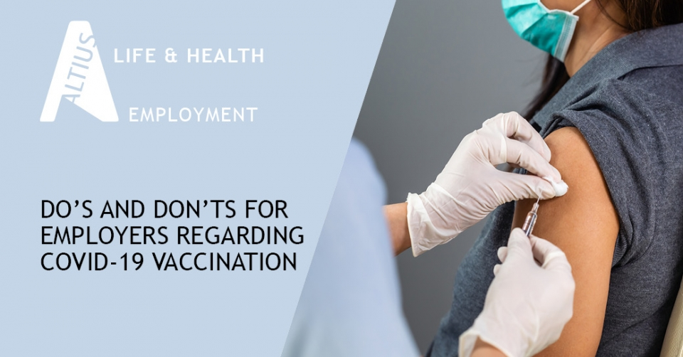 Do's and Don'ts for employers regarding COVID-19 vaccination