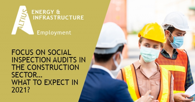Focus on social inspection audits in the construction sector…What to expect in 2021?